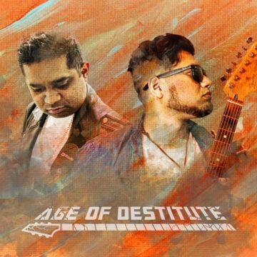Age Of Destitute